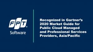 FPTソフトウェア ガートナー社 2020年度「マーケット・ガイド」に選出され掲載